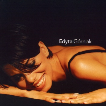 Edyta Gorniak - Edyta Górniak (Album)