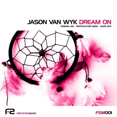 Jason Van Wyk - Dream On (Protoculture Remix)
