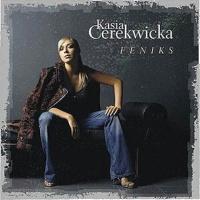 Kasia Cerekwicka - Feniks (Album)