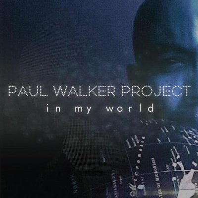 Paul Walker - In My World
