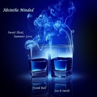 ABSINTHE MINDED - Love Long Distance