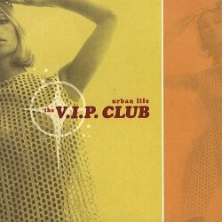 The V.I.P. Club - Keep Going