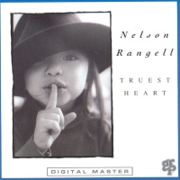 Nelson Rangell - Truest Heart