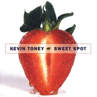 Kevin Toney - Better Than Ever