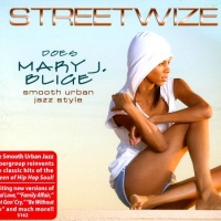 - Streetwize does Mary J. Bluge