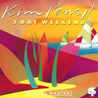 Kim Pensyl - 3 Day Weekend