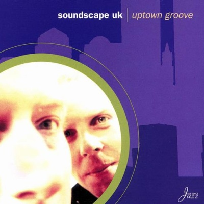 Soundscape UK - Uptown Groove