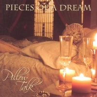 Pieces Of A Dream - Pillow Talk