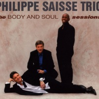 Philippe Saisse - The Body And Soul Sessions