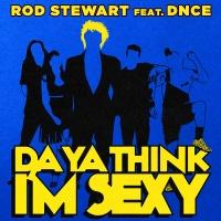 Rod Stewart - Da Ya Think I'm Sexy