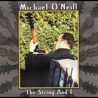 Michael O'Neill - The String and I