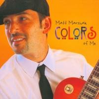 Matt Marshak - Colors of Me
