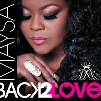 Maysa - Back 2 Love