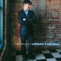 Matt Marshak - Urban Folktales
