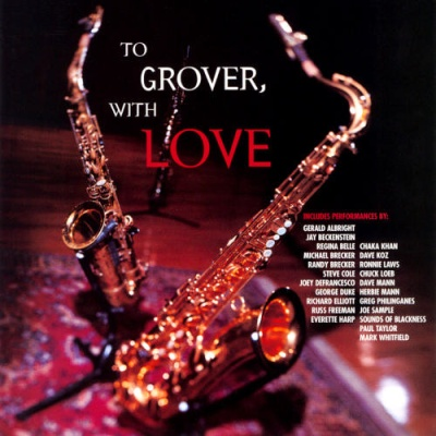 Dave Koz - To Grover, With Love