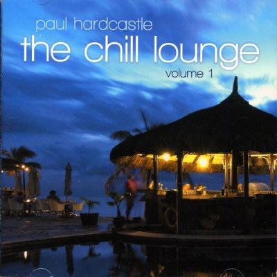 Paul Hardcastle - Chill Lounge Vol. 1