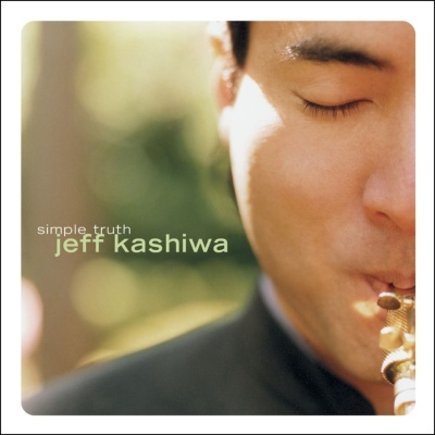 Jeff Kashiwa - Simple Truth