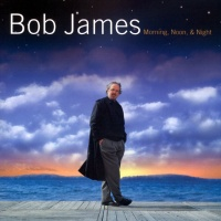Bob James - Five O'Clock Chateau