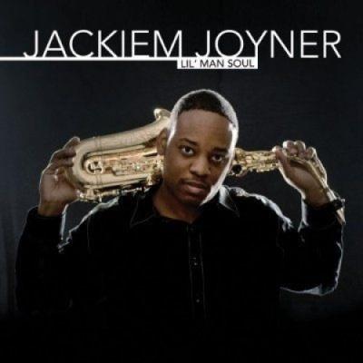 Jackiem Joyner - Lil' Man Soul