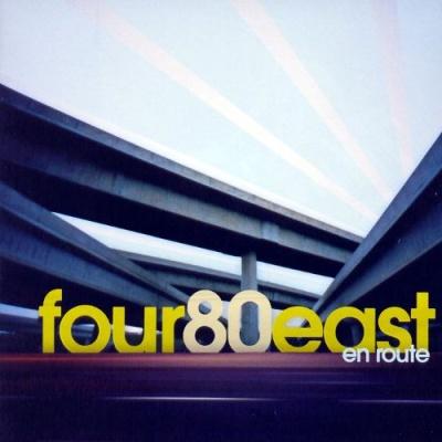 Four 80 East - En Route