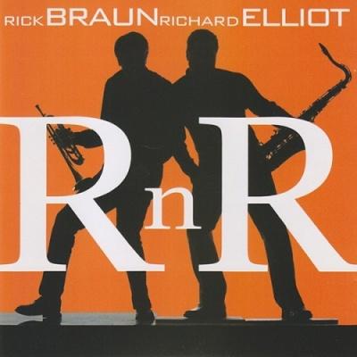 Rick Braun - RnR