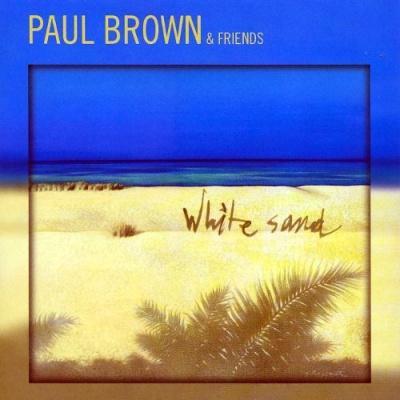 Paul Brown - White Sand