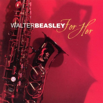 Walter Beasley - For Her