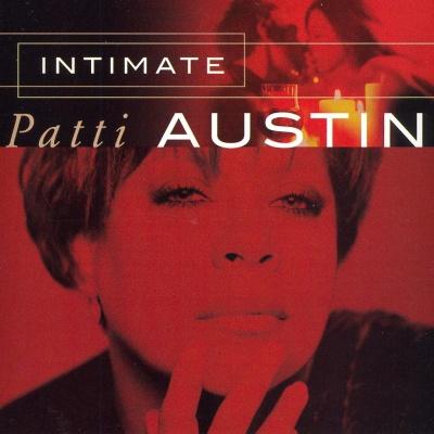 Patti Austin - Intimate Patti Austin