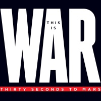 30 Seconds To Mars - This Is War (Deluxe Editon)