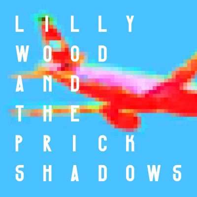 Lilly Wood & The Prick - Shadows (Album)