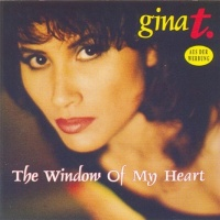 Gina T. - The Window Of My Heart