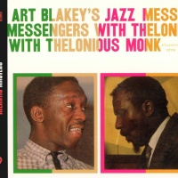 - Art Blakey's Jazz Messengers With Thelonious Monk
