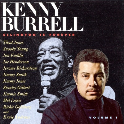 Kenny Burrell - Ellington Is Forever, Vol. 1