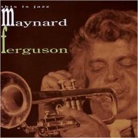Maynard Ferguson - 'Round Midnight