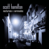 Scott Hamilton - Man With A Horn