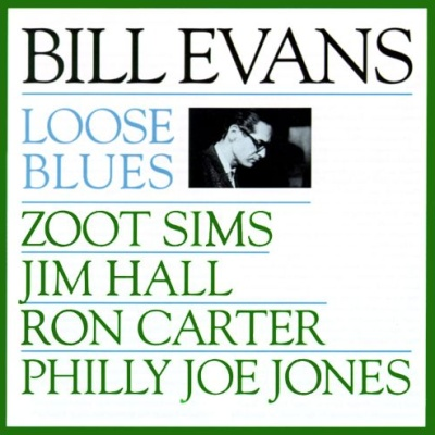 Bill Evans - Loose Blues