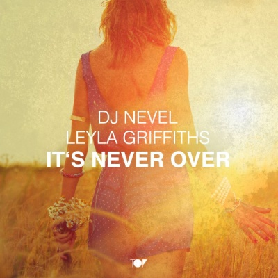 DJ Nevel - It's Never Over