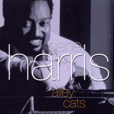 Gene Harris - Alley Cats