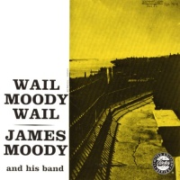 James Moody - The Nearness Of You
