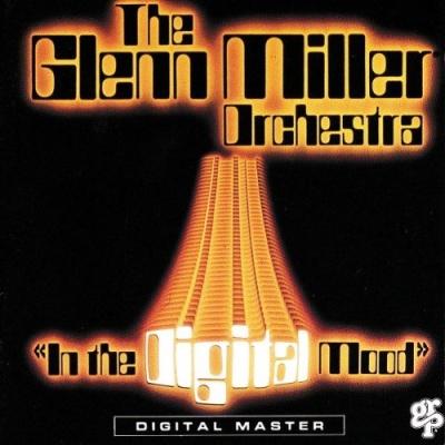 Glenn Miller - In The Digital Mood