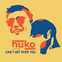 Huko - Can't Get Over You