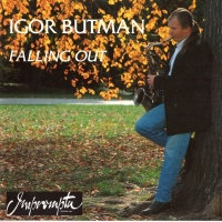 Игорь Бутман - Falling Out
