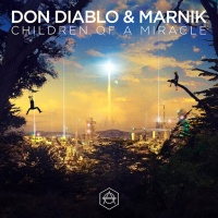 Don Diablo - Children Of A Miracle