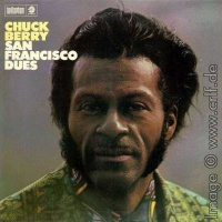 Chuck Berry - San Francisco Dues (Переиздание)