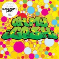 Basement Jaxx - Oh My Gosh (CD2) (Single)