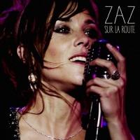 Zaz - Sur La Route (Album)
