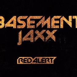 Basement Jaxx - Red Alert (Переиздание)