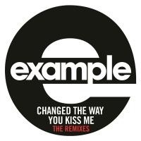 - Changed The Way You Kiss Me Remixes