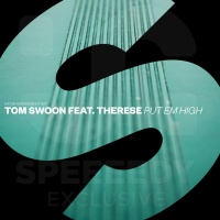 Tom Swoon - Put Em High