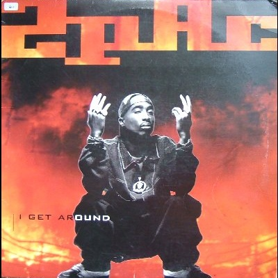 2Pac - I Get Around (Maxi Single) (Single)